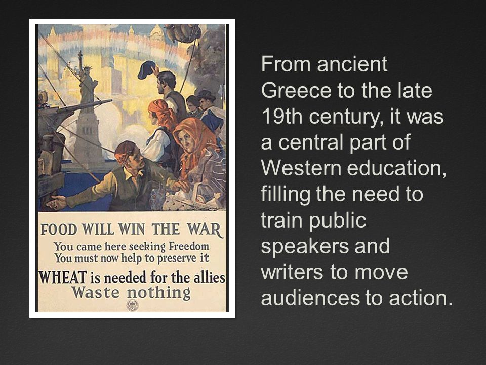 From ancient Greece to the late 19th century, it was a central part of Western education, filling the need to train public speakers and writers to mov