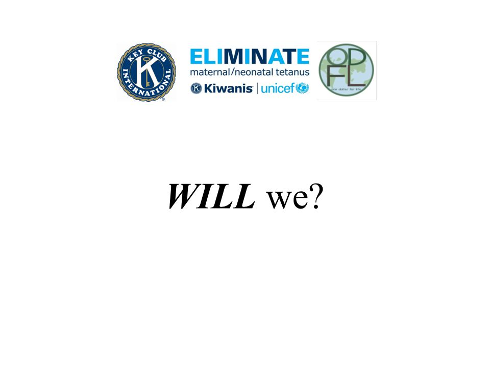 WILL we