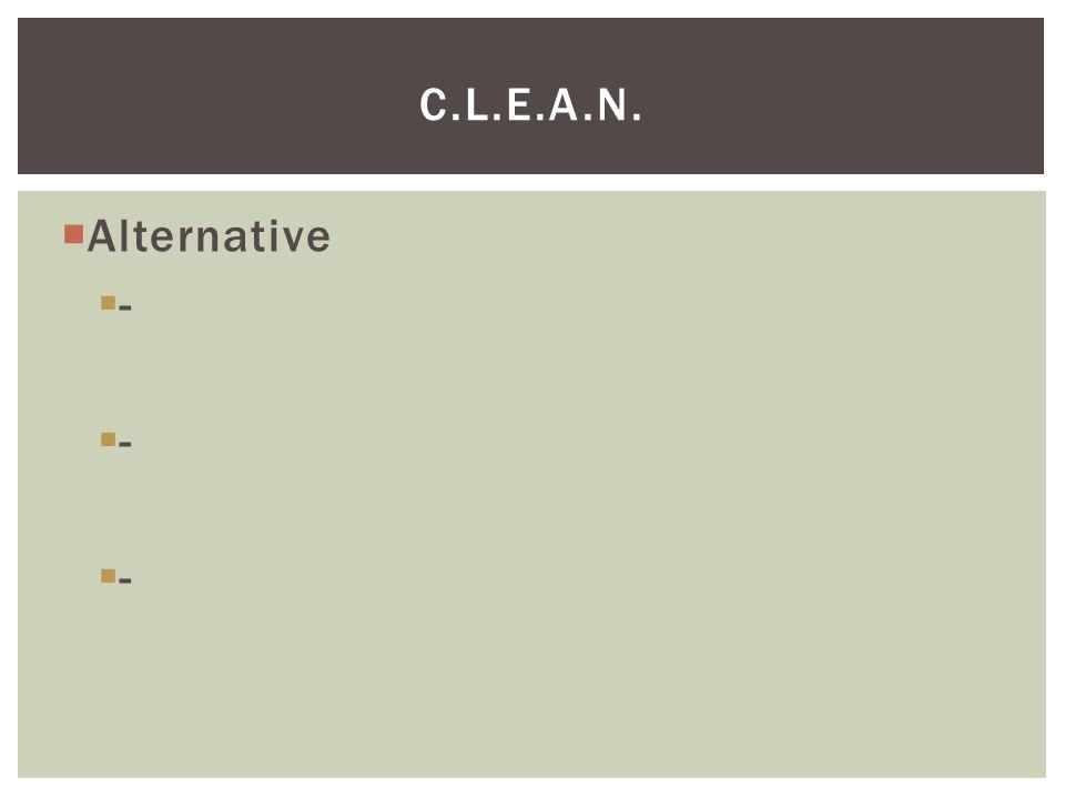  Alternative  - C.L.E.A.N.