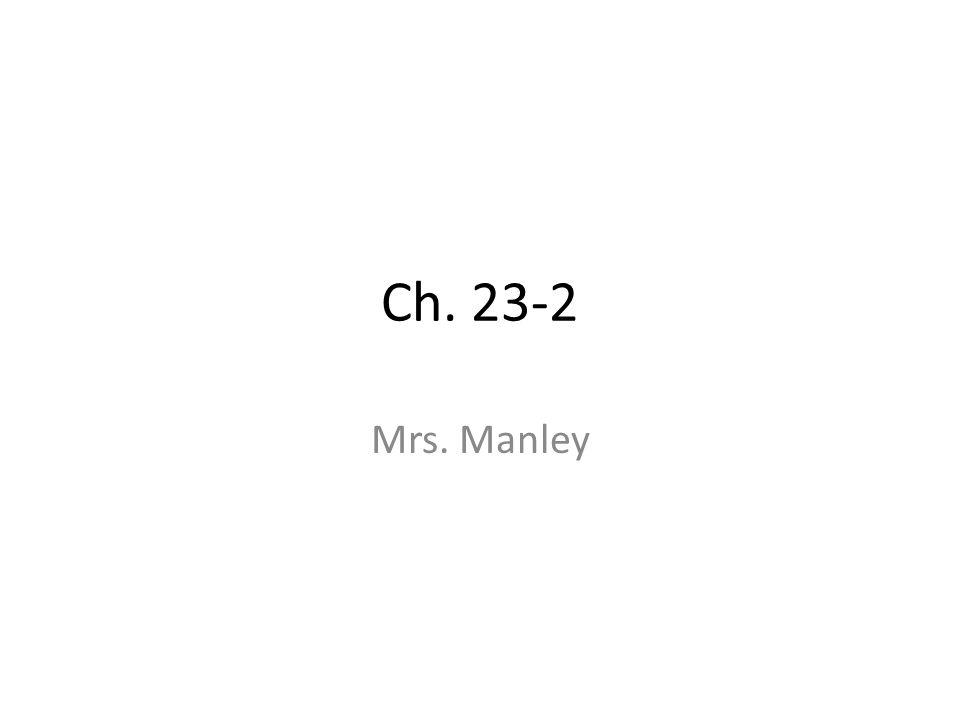 Ch. 23-2 Mrs. Manley