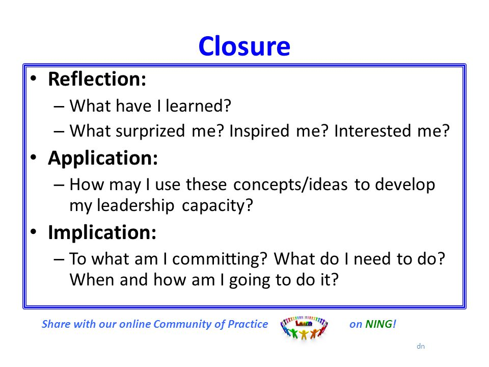 Closure Reflection: – What have I learned. – What surprized me.