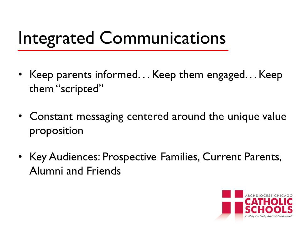 Integrated Communications Keep parents informed...