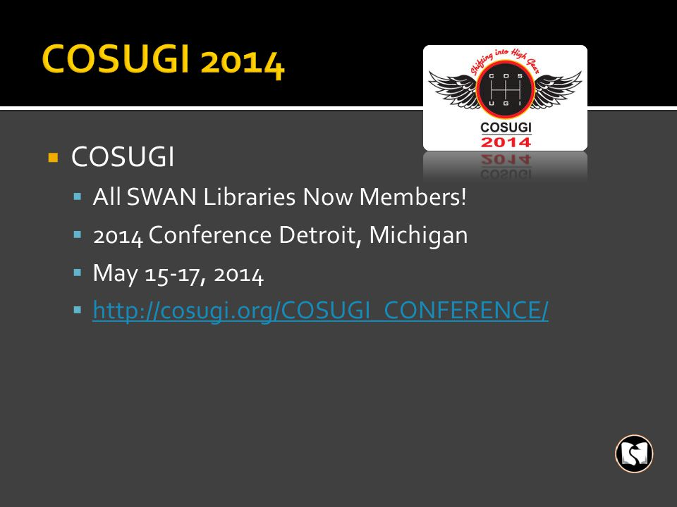  COSUGI  All SWAN Libraries Now Members.
