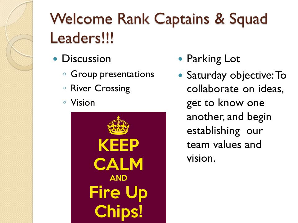 Welcome Rank Captains & Squad Leaders!!.