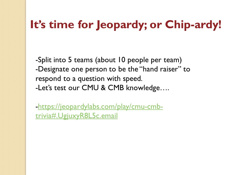 It's time for Jeopardy; or Chip-ardy.