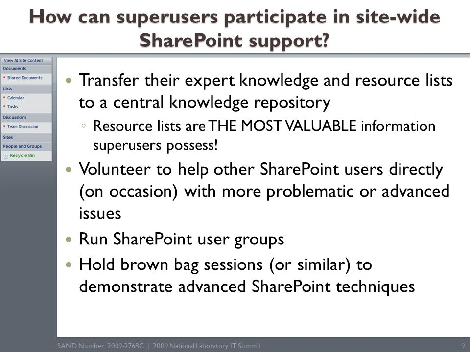 How can superusers participate in site-wide SharePoint support.