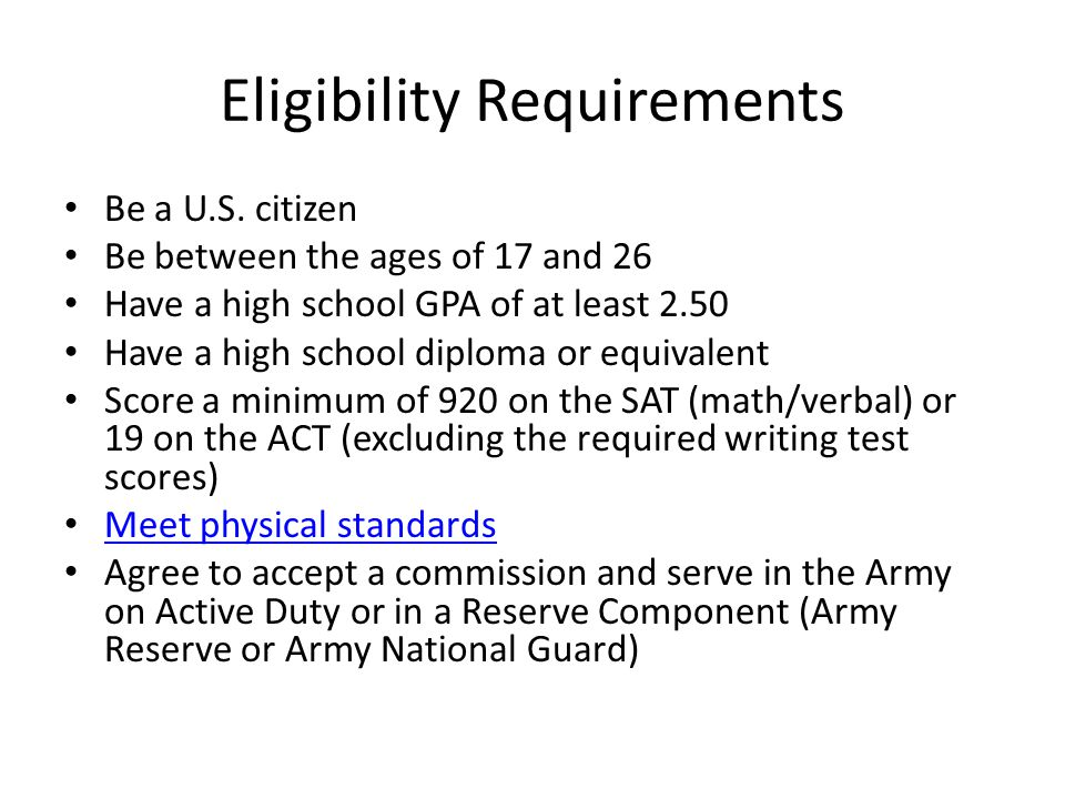 Eligibility Requirements Be a U.S. citizen Be between the ages of 17 and 26 Have a high school GPA of at least 2.50 Have a high school diploma or equi