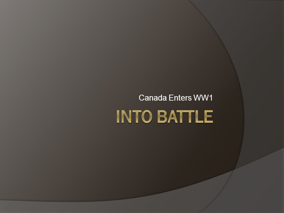 Canada Enters WW1