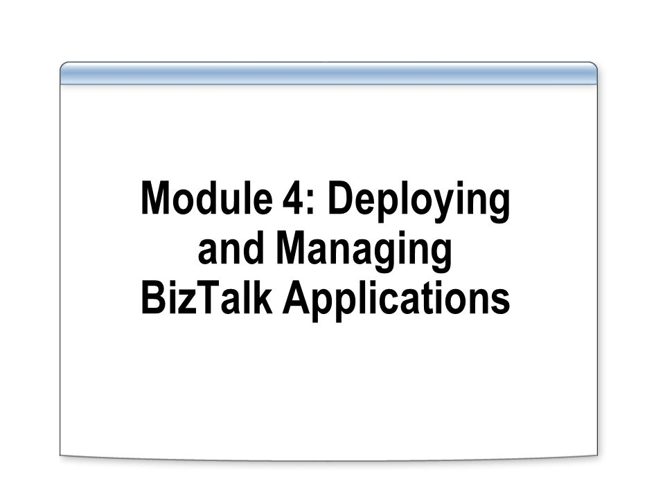 Managing Apps with the BizTalk Administration Console
