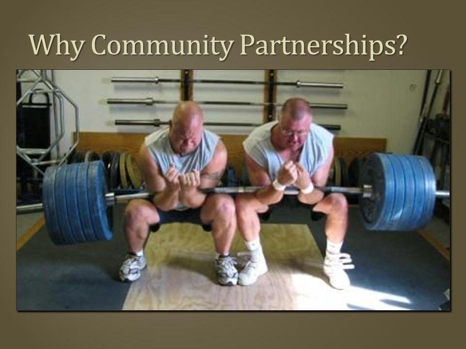 Why Community Partnerships