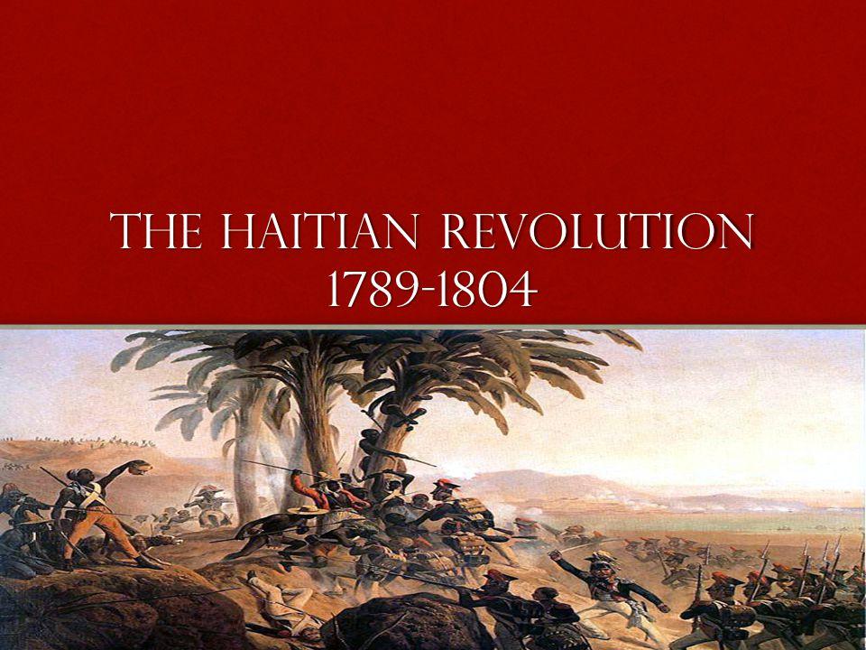 The Haitian revolution 1789-1804