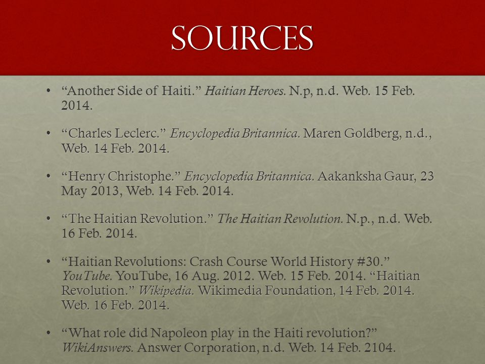 Sources Another Side of Haiti. Haitian Heroes.N.p, n.d.