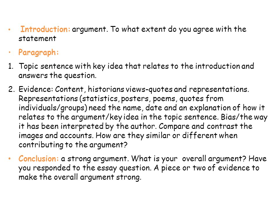 Topic Sentence Evidence Concluding sentence INTRODUCTION