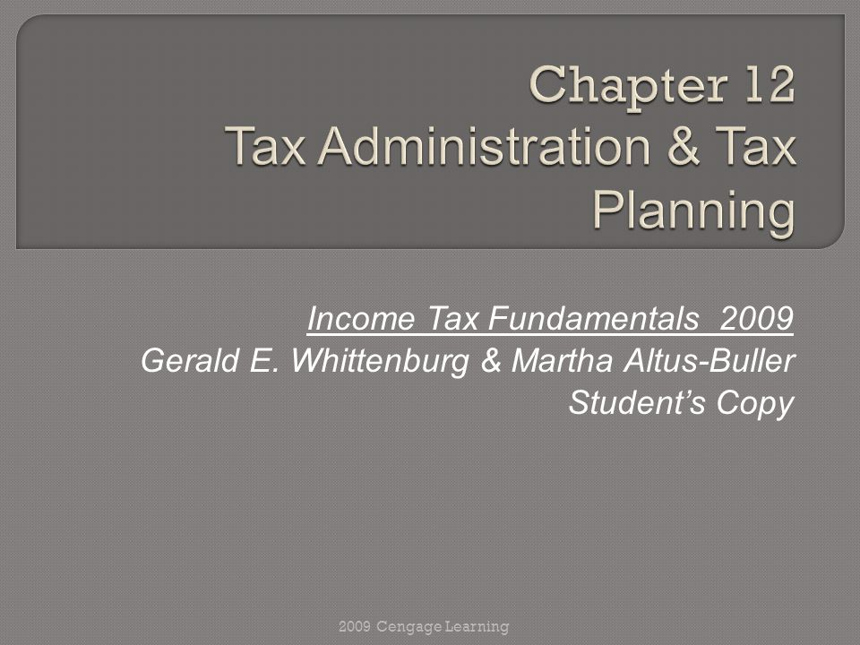 Income Tax Fundamentals 2009 Gerald E.