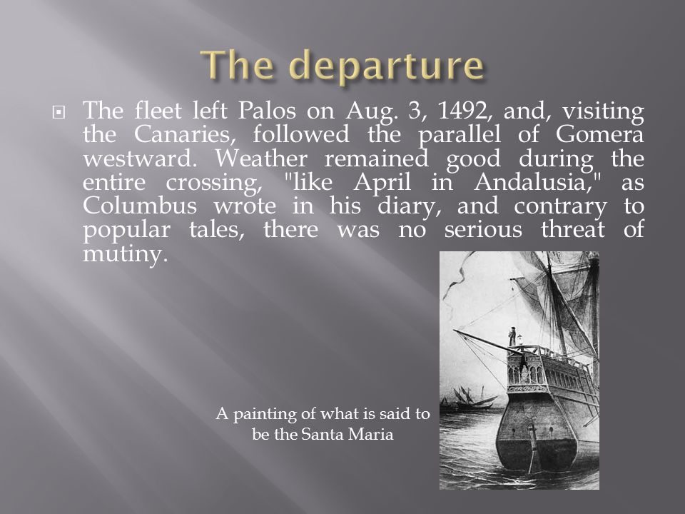  The fleet left Palos on Aug.