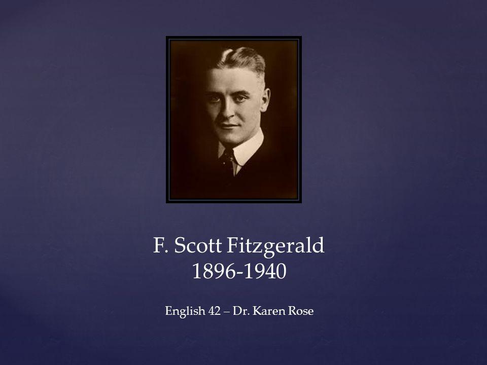Francis Scott Key Fitzgerald was born in St.Paul, Minnesota on September 24, 1896.