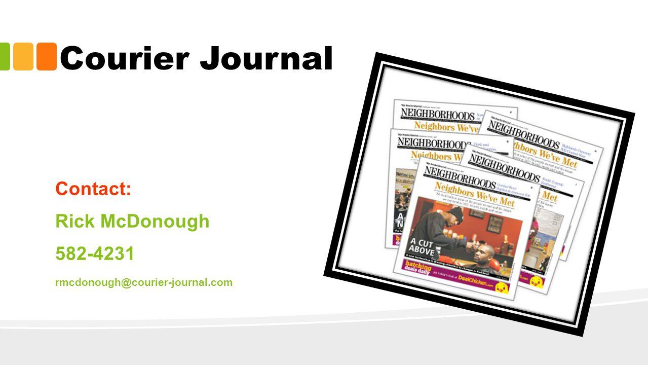 Contact: Rick McDonough 582-4231 rmcdonough@courier-journal.com Courier Journal