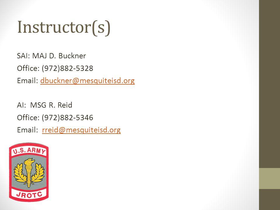 Instructor(s) SAI: MAJ D.