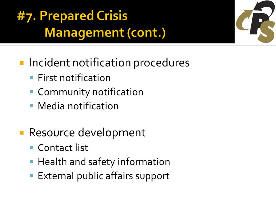  Incident notification procedures  First notification  Community notification  Media notification  Resource development  Contact list  Health and safety information  External public affairs support