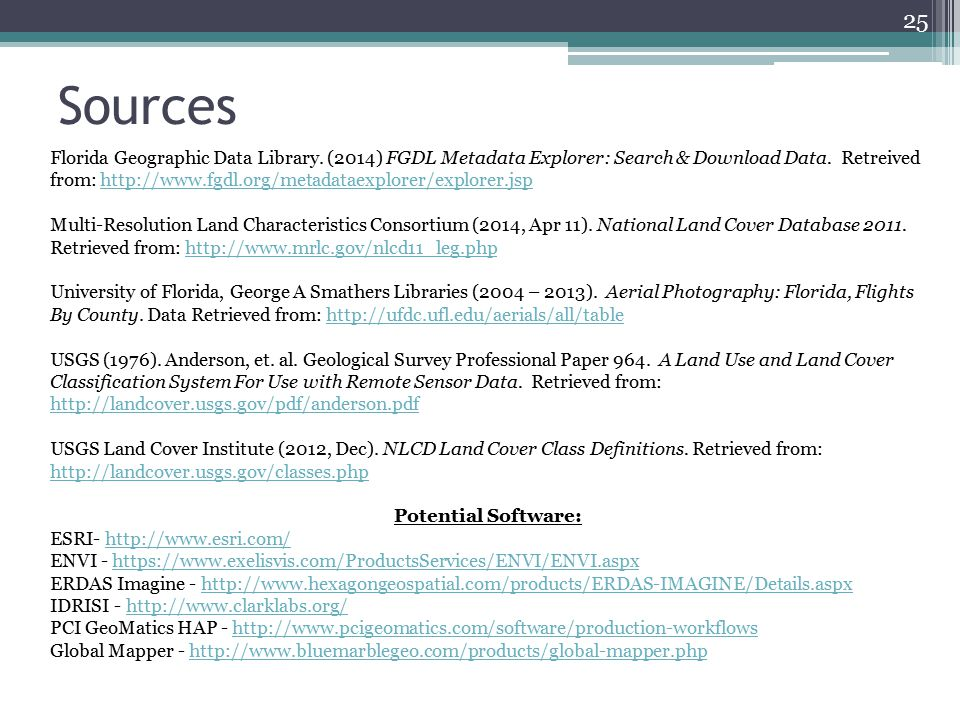 Sources 25 Florida Geographic Data Library. (2014) FGDL Metadata Explorer: Search & Download Data.