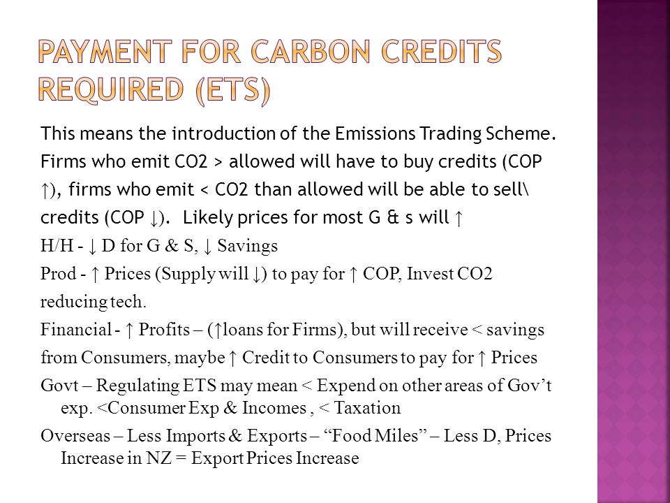 This means the introduction of the Emissions Trading Scheme.
