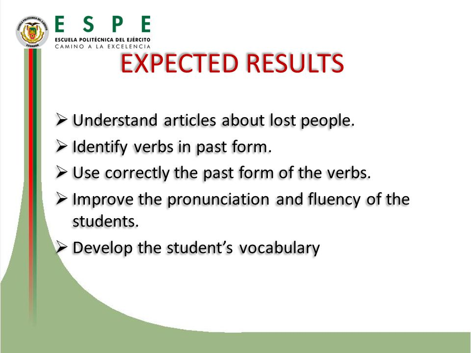  Understand articles about lost people.  Identify verbs in past form.