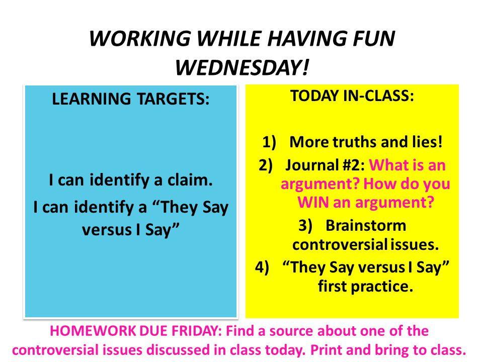 THINKING TOGETHER THURSDAY.LEARNING TARGETS: I can identify a claim.
