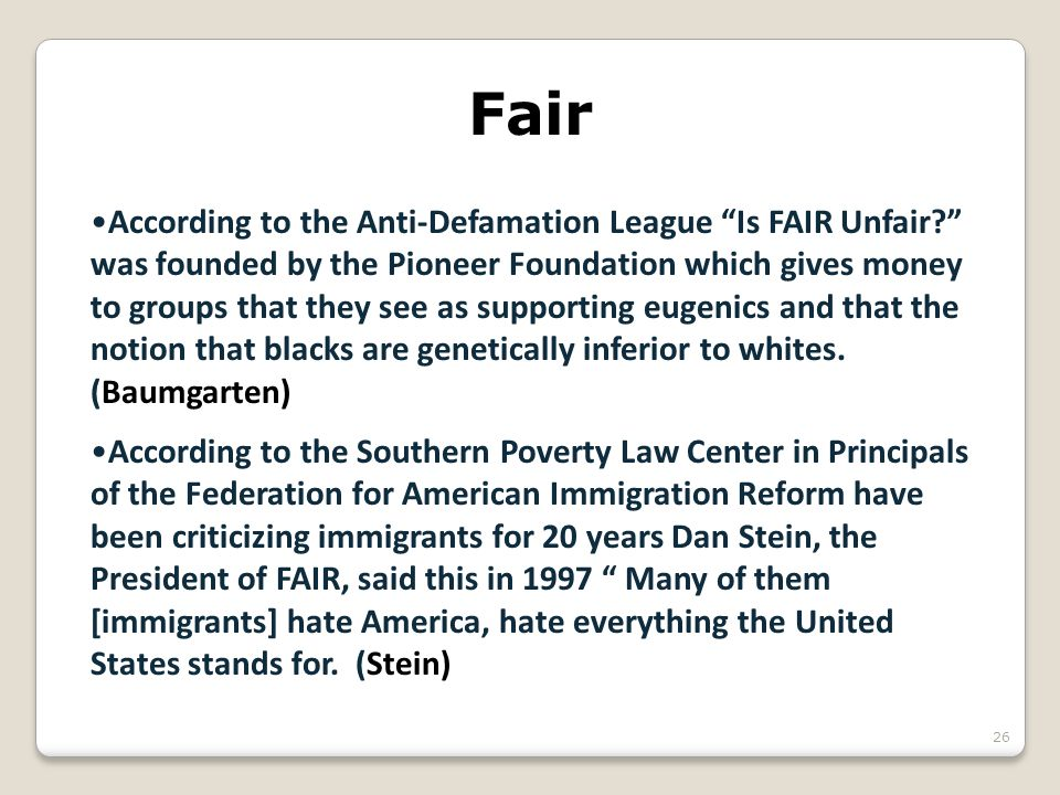 """Fair According to the Anti-Defamation League """"Is FAIR Unfair?"""" was founded by the Pioneer Foundation which gives money to groups that they see as supp"""