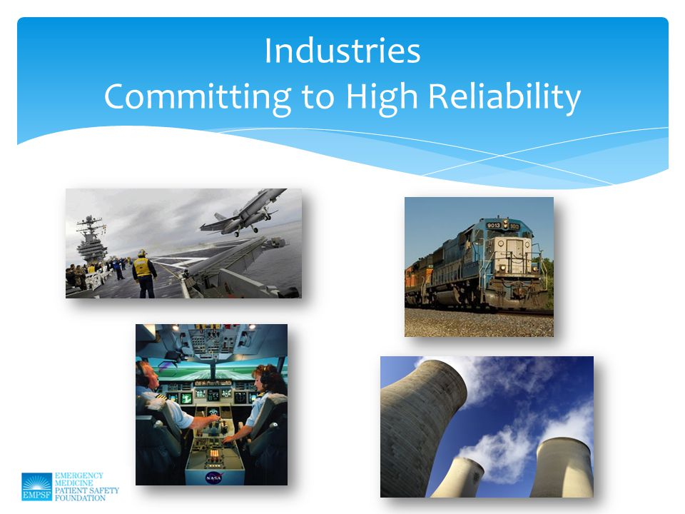 Industries Committing to High Reliability