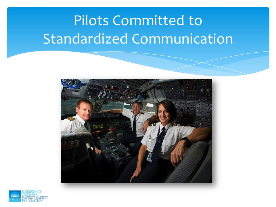 Pilots Committed to Standardized Communication