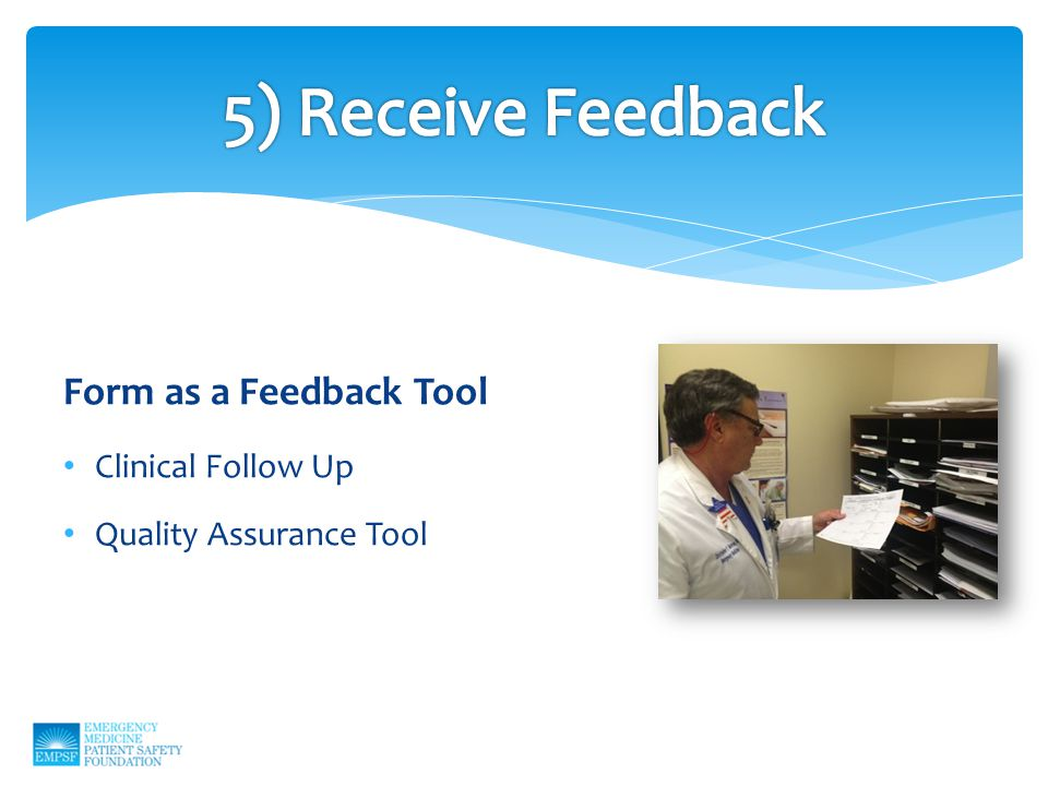 Form as a Feedback Tool Clinical Follow Up Quality Assurance Tool