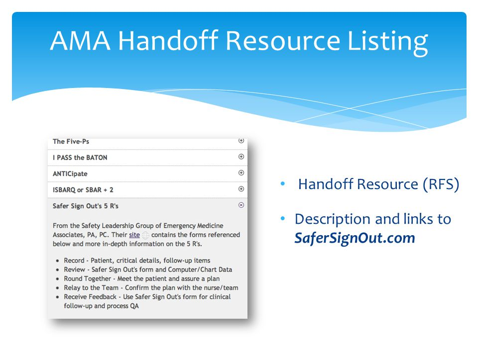 AMA Handoff Resource Listing Handoff Resource (RFS) Description and links to SaferSignOut.com