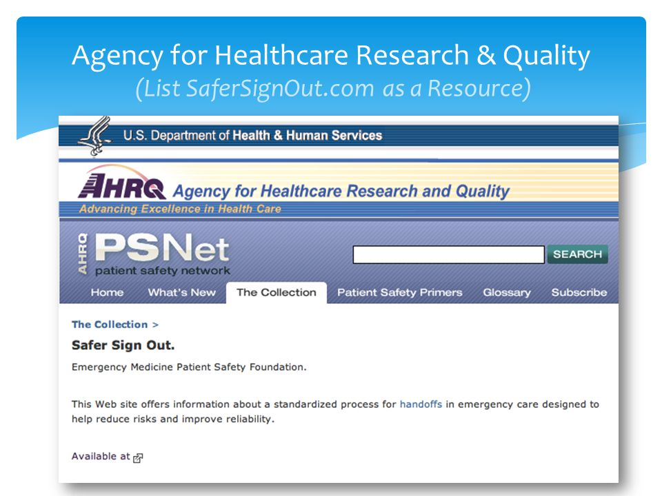 Agency for Healthcare Research & Quality (List SaferSignOut.com as a Resource)