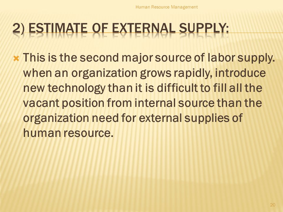  This is the second major source of labor supply.