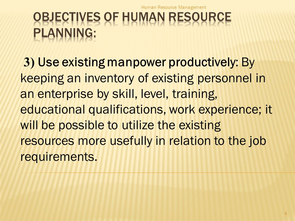 1) Internal labor supply: 2) External labor supply: 15 Human Resource Management