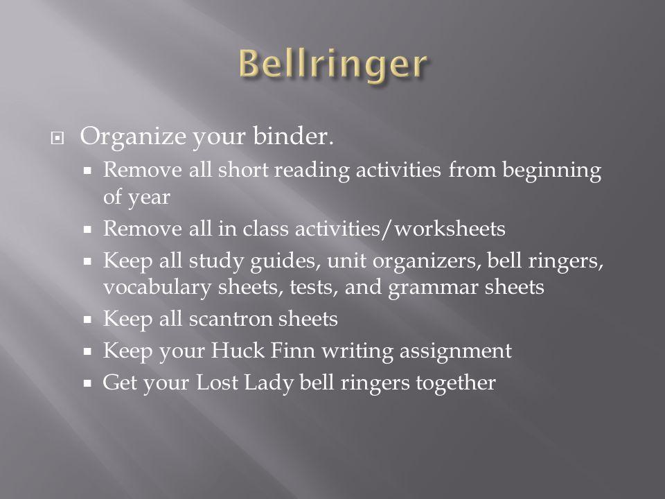  Organize your binder.