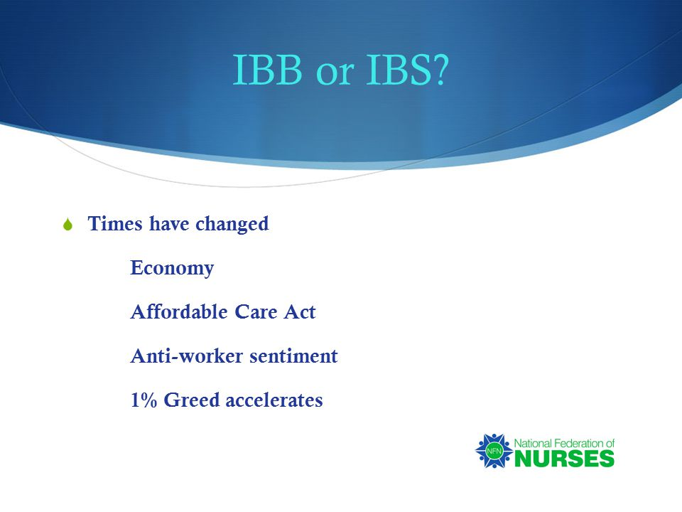 IBB or IBS.