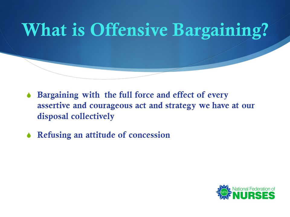 What is Offensive Bargaining.
