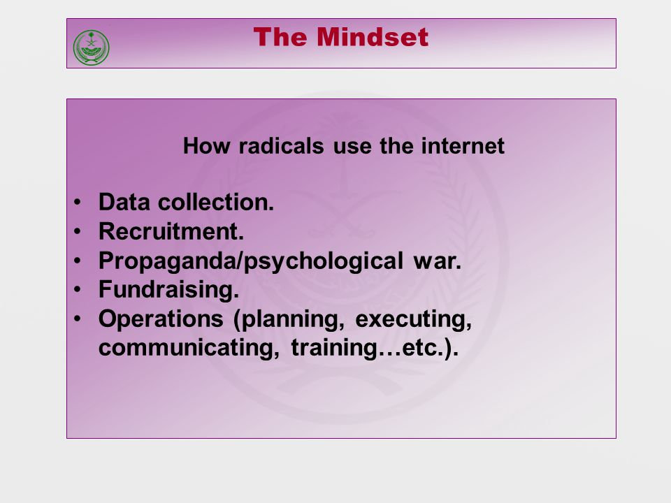 How radicals use the internet Data collection. Recruitment.