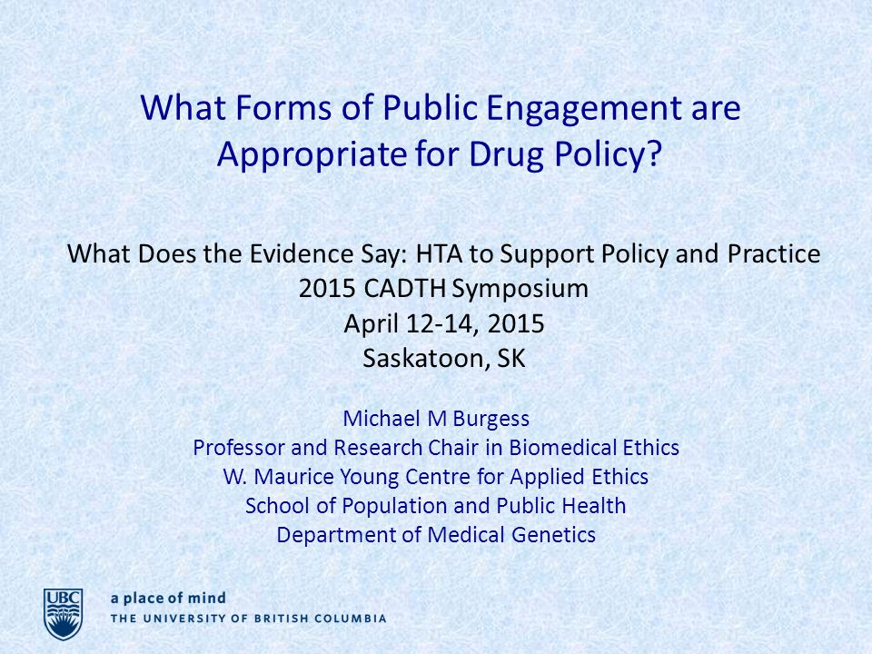 What Forms of Public Engagement are Appropriate for Drug Policy.