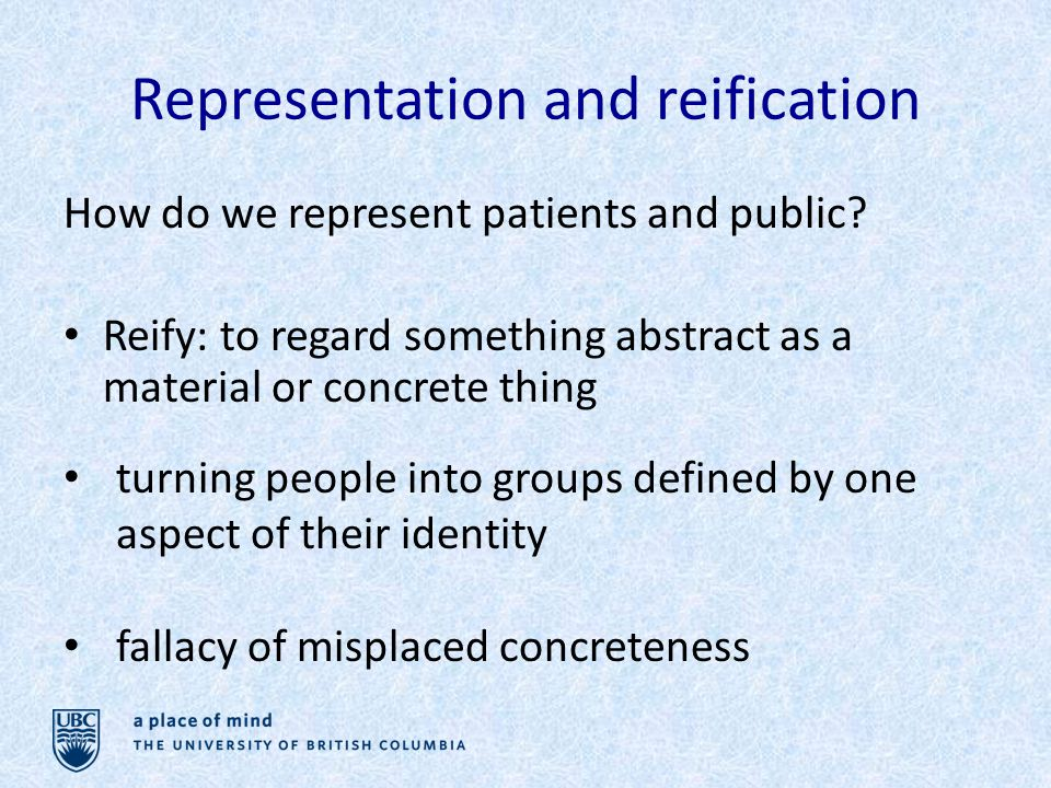 Representation and reification How do we represent patients and public.