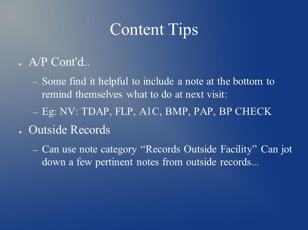 Content Tips ● A/P Cont d..