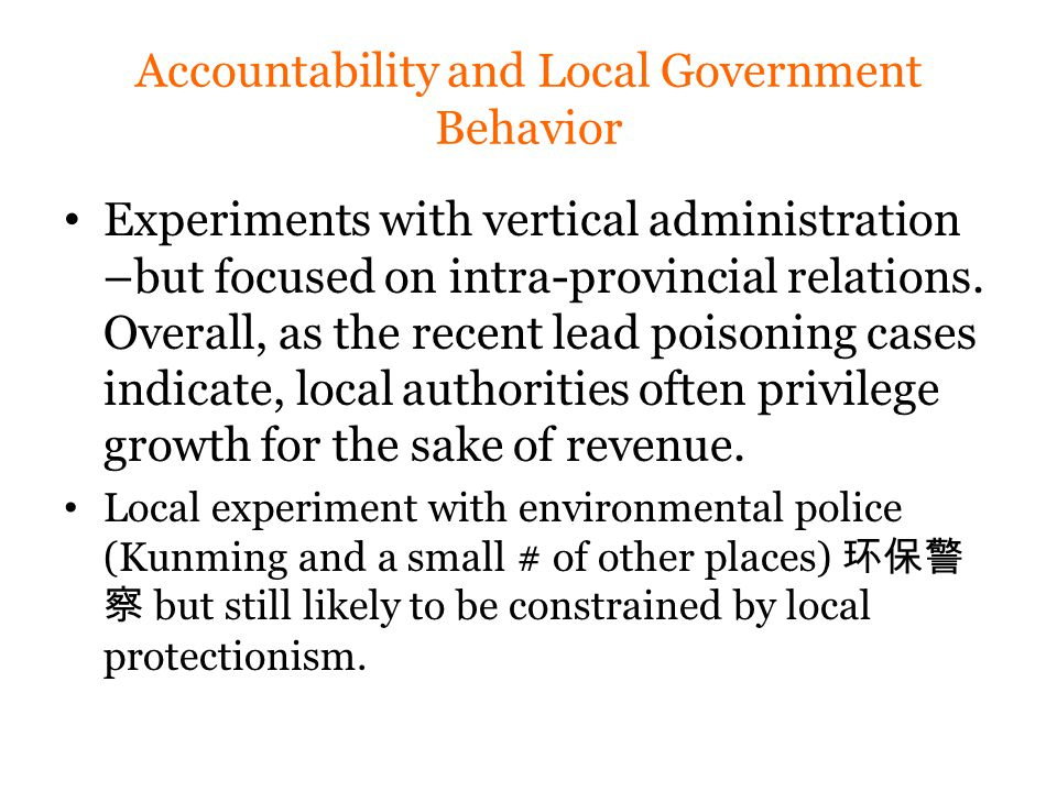 Accountability and Local Government Behavior Experiments with vertical administration –but focused on intra-provincial relations.