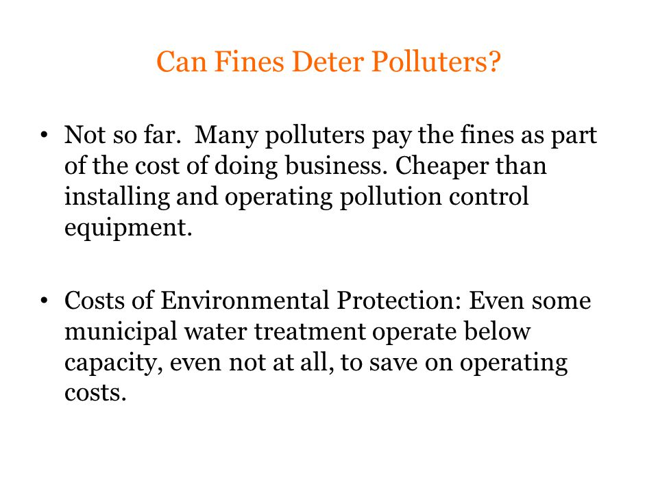 Can Fines Deter Polluters. Not so far.