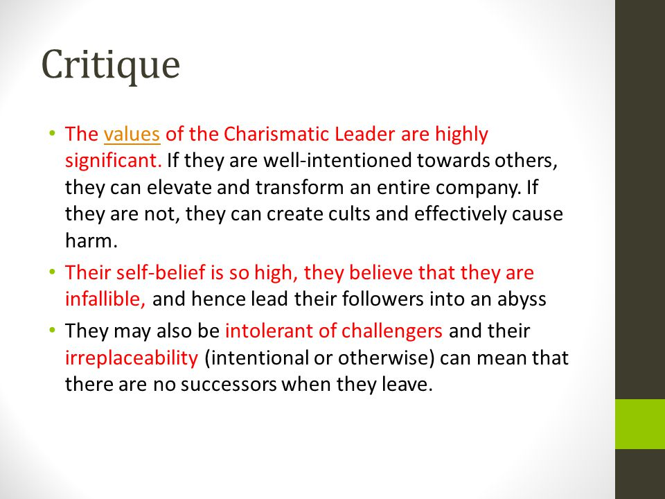 Critique The values of the Charismatic Leader are highly significant.