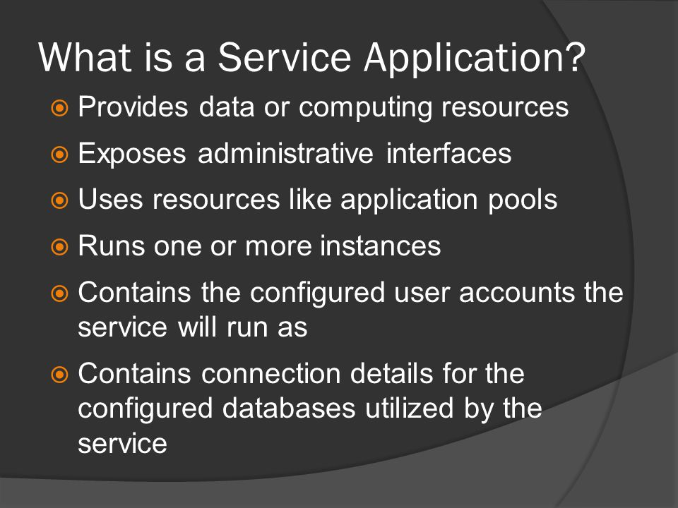 What is a Service Application.
