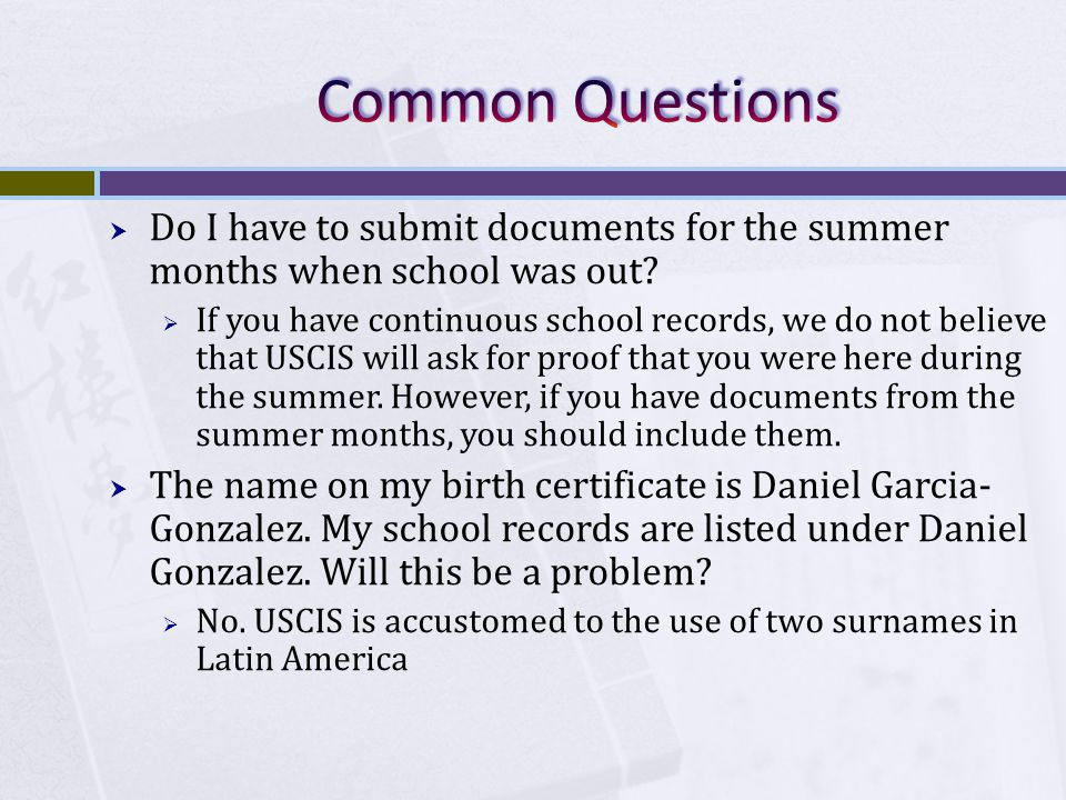 Do I have to submit documents for the summer months when school was out.