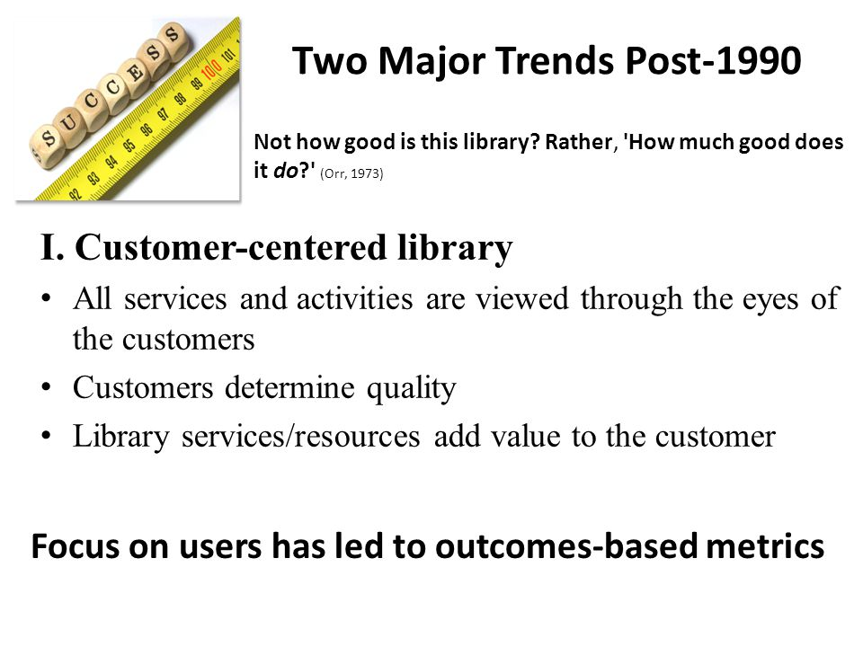 Two Major Trends Post-1990 I.
