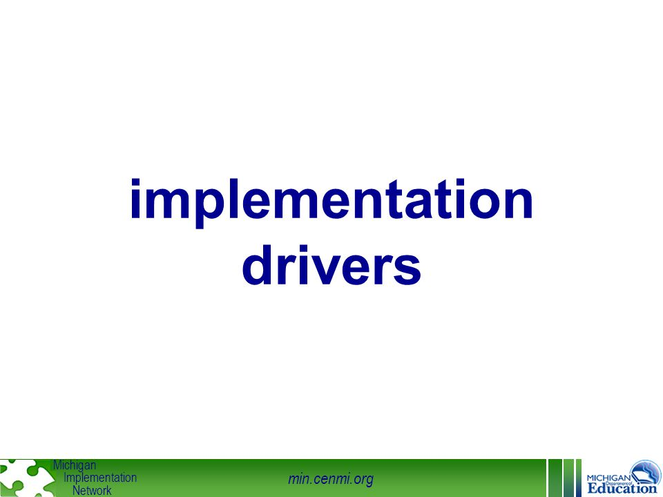 min.cenmi.org Michigan Implementation Network implementation drivers