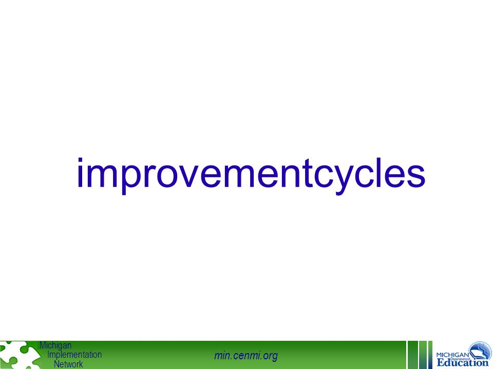 min.cenmi.org Michigan Implementation Network improvementcycles